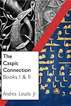 The Caspian Connection Books 1 & 2: The Seventh Lot & A Question of Honour (English Edition)