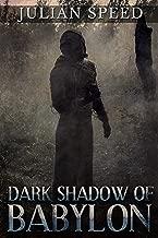 Dark Shadow of Babylon