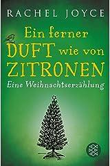 Ein ferner Duft wie von Zitronen: Eine Weihnachtserzählung (Fischer Taschenbibliothek) (German Edition) Kindle Edition