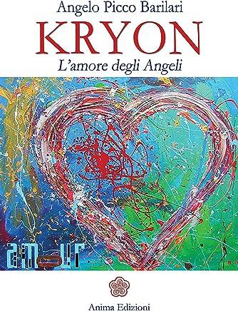 Kryon - lAmore degli Angeli