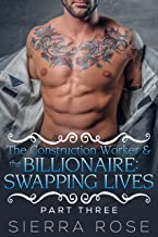 The Construction Worker & the Billionaire: Swapping Lives - Book 11 (Taming The Bad Boy Billionaire)
