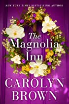Cover image of The Magnolia Inn by Carolyn Brown