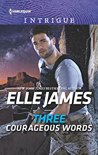 Three Courageous Words (Mission: Six Book 1798)