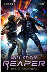 Will of the Reaper: A military Scifi Epic (The Last Reaper Book 7) Kindle Edition