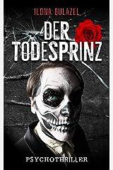 Der Todesprinz: Psychothriller Kindle Ausgabe