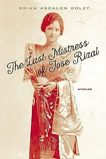 The Last Mistress of Jose Rizal: Stories