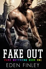 Fake Out (Fake Boyfriend Book 1) (English Edition) Format Kindle