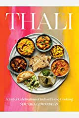 Thali: A Joyful Celebration of Indian Home Cooking Kindle Edition