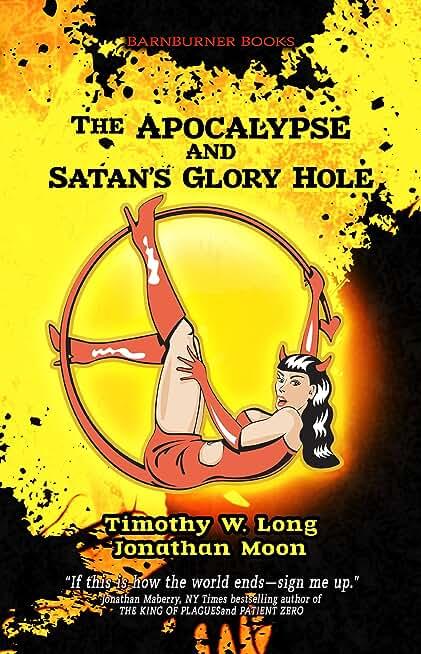 The Apocalypse and Satan's Glory Hole! (English Edition)