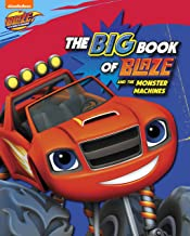 The Big Book of Blaze and the Monster Machines (Blaze and the Monster Machines) PDF
