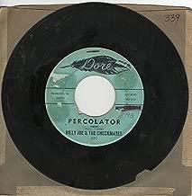 Billy Joe & the Checkmates: Percolator (Twist) B/w Round & Round & Round & Round