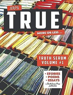 True Truth Serum Volume #1