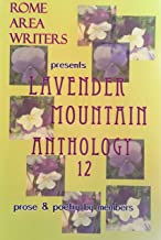 Lavender Mountain Anthology (Rome Area Writers), v. 12