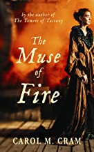 The Muse of Fire: Captivating historical fiction