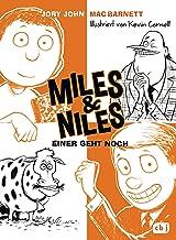 Miles & Niles - Einer geht noch: Der Dein-Spiegel-Bestseller erstmals im Taschenbuch (Die Miles & Niles-Reihe 4) (German E...