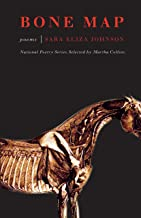 Bone Map: Poems (National Poetry Series)