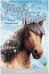 Magic Ponies: Winter Wonderland Kindle Edition