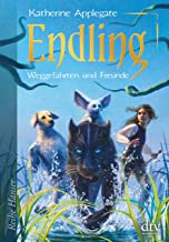 Endling (2): Weggefährten und Freunde (Die Endling-Trilogie) (German Edition)