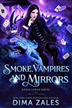 Smoke, Vampires, and Mirrors (Sasha Urban Series Book 7) (English Edition)