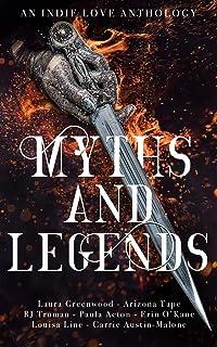 Myths & Legends: An Indie Love Anthology