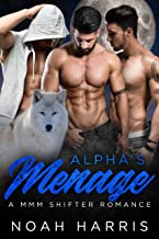 Alpha's Menage: A MMM Shifter Romance (Chasing The Hunters Book 1)