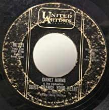 Garnet Mimms & The Enchanters Cry Baby / Don't Change Your Heart 45 rpm single