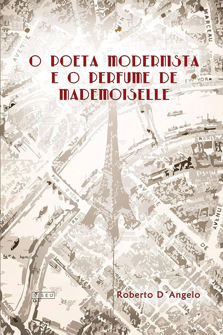 ビタミンカエルミスO Poeta Modernista e o Perfume de Mademoiselle (Portuguese Edition)