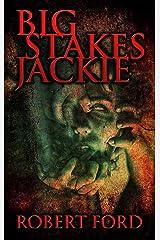 Big Stakes Jackie Kindle Edition