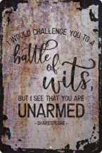 I would challenge you to a battle of wits… unarmed Shakespeare Decorative Wall Decor Funny Gift