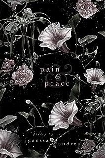 Pain & Peace (English Edition)