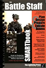 Battle Staff SMARTbook, 3rd Rev. Ed Guide to Designing, Planning and Conducting Military Operations