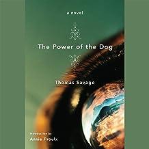 The Power of the Dog: A Novel