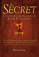 The Secret: Unlocking the Source of Joy & Fulfillment (English Edition)