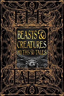 Beasts & Creatures Myths & Tales: Epic Tales