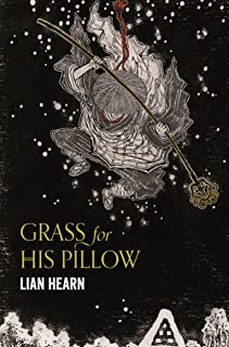 Grass for His Pillow: Tales of the Otori Book 2 (English Edition)