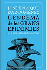 L'endemà de les grans epidèmies: De la pesta bubònica al coronavirus (Catalan Edition) Versión Kindle