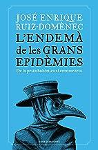 L'endemà de les grans epidèmies: De la pesta bubònica al coronavirus (Divulgació)