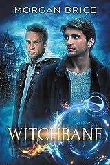 Witchbane: MM Supernatural Romance Adventure Kindle Edition