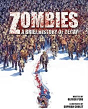 Zombies: A Brief History Of Decay (1)