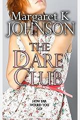 The Dare Club Kindle Edition