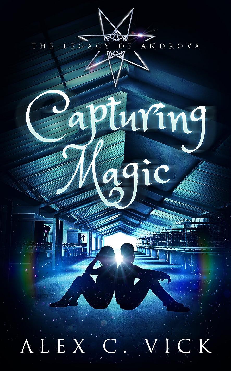 家事ハム衝突コースCapturing Magic (The Legacy of Androva Book 2) (English Edition)