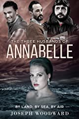 The Three Husbands of Annabelle (Lost Between the Continents Book 2) Kindle Edition
