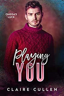 Playing You (Omega's Luck Book 3)