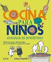 Cocina para niños: ¡Cocinar es divertido! Deliciosas recetas y fabulosos datos que te convertirán en un genio de la cocina (Spanish Edition)