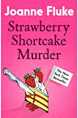 Strawberry Shortcake Murder (Hannah Swensen Mysteries, Book 2): A dangerously delicious mystery Kindle Edition