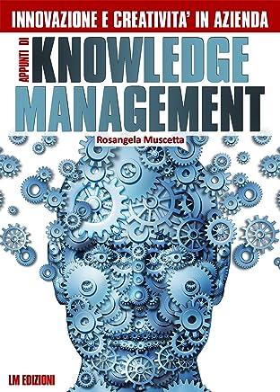 Innovazione e creatività in azienda. Appunti di Knowledge Management