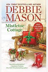 Mistletoe Cottage (Harmony Harbor Book 1) Kindle Edition