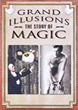 Best grand illusions the story of magic Reviews