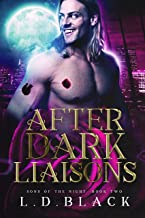 After Dark Liaisons: Sons of the Night Book Two