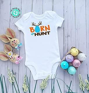 Easter Infant Onesie®- Born to Hunt Baby Unisex Easter Shirt- Funny Easter Baby Romper- Cute Easter Unisex Toddler Shirt
